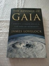 The Revenge of Gaia:Earths Climate Crisis & The Fate of Humanity