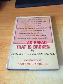 AS BREAD THAT IS BROKEN(原版英文)