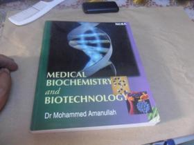 medical biochemistry and biotechnology(16开英文原版)