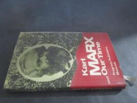 karl marx and our time(卡尔马克思与我们的时代)