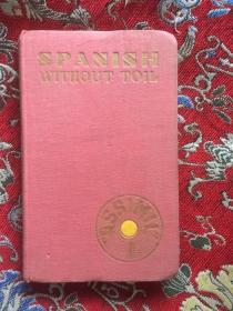 SPANISH WITHOUT TOIL【插图版】