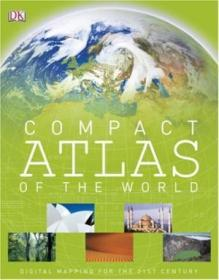 Compact Atlas Of The World (dk Compact Atlas Of The World)