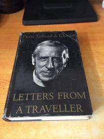 Pierre Teilhard de Chardin LETTERS FROM A TRAVELLER(一个旅行者写给皮埃尔·泰哈德·德·查丁的信.原版英文)