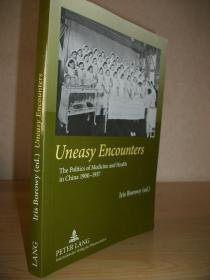 【英文原版】《1900-1937年间中国的医疗卫生与政治》Uneasy Encounters: The Politics of Medicine and Health in China 1900-1937