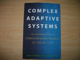 【英文原版复杂性理论专著】Complex Adaptive Systems: An Introduction to Computational Models of Social Life (Princeton Studies in Complexity)