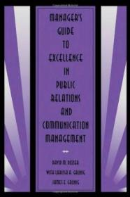 Managers Guide To Excellence In Public Relations And Communication Management (routledge Communicat