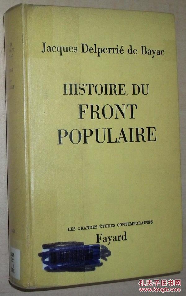 法文原版书 Histoire du front populaire 法国人民阵线历史 Relié – 1972 de Jacques Delperrié de Bayac  (Auteur)
