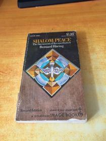 SHALOM:PEACE Bernard Haring(沙洛姆:和平伯纳德·哈林.原版英文)