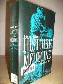 【法语原版】《医学史》Histoire de la médecine: de lAntiquité au XXe siecle