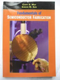Fundamentals of Semiconductor Fabrication Gary S.May Simon M