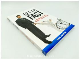 瘦身宝典 Get fit fast - A Revolutionary fitness guide for time poor people