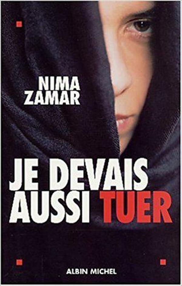 法语原版书 Je devais aussi tuer Broché – 我不得不杀人-摩萨德美女特工自传 de Nima Zamar