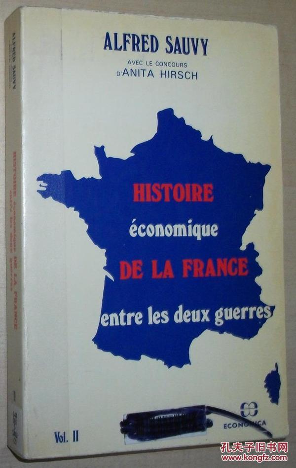 法文原版书 Histoire économique de la France entre les deux guerres volume 2 法国经济史 Broché de Alfred Sauvy