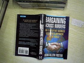 Bargaining across borders: (How to negotiate biz successfully anywhere in the world),。,。,