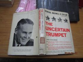 THE UNCERTAIN TRUMPET