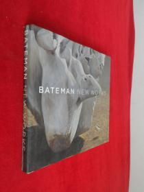 BATEMAN NEW WORKS