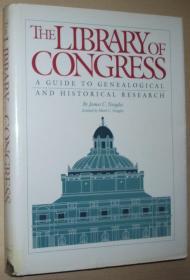 英文原版书 Library of Congress: A Guide to Genealogical and Historical Research 美国国会图书馆 家谱族谱宗谱研究与历史研究 指南 必备书 Hardcover 1990 by James C. Neagles  (Author)