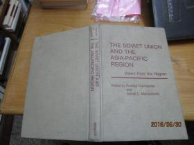 THE SOVIET UNION AND THE  ASIA- PACIFIC PEGION
