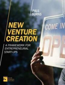 New Venture Creation: A Framework For Entrepreneurial Start-ups