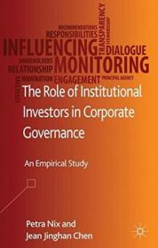 The Role Of Institutional Investors In Corporate Governance: An Empirical Study