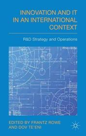 Innovation And It In An International Context: R&d Strategy And Operations