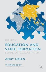 Education And State Formation: Europe  East Asia And The Usa (education  Economy And Society)