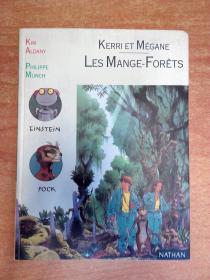 法文原版书:Kerri et megane - Les Mange-Forets