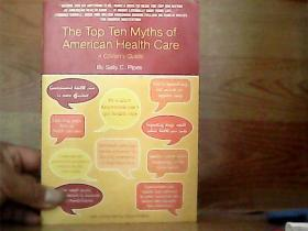 The Top Ten Myths of American Health Care