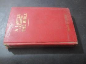 A Lawyer Examines Tbe Bible  直译 :律师审查圣经  大32开精装