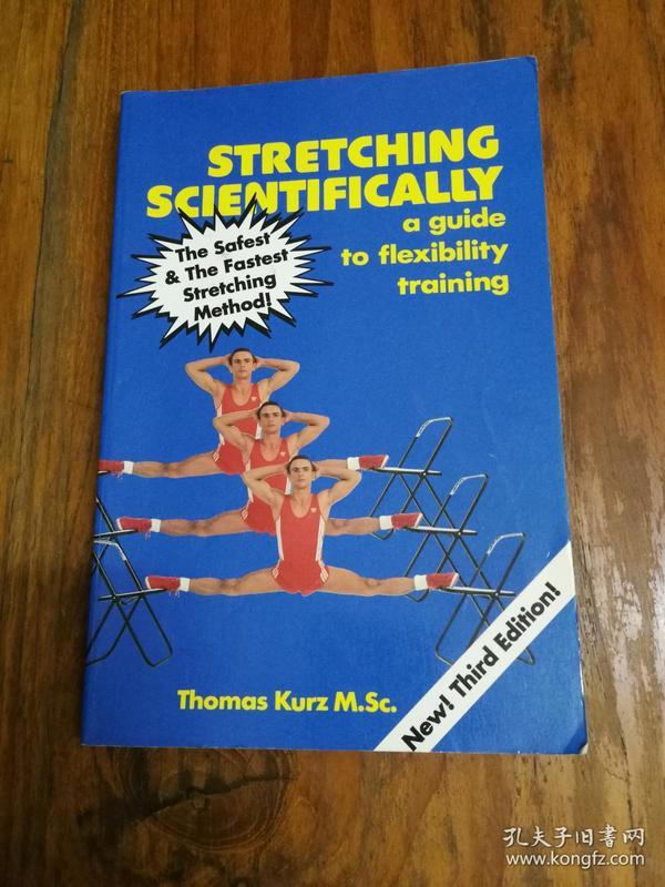Stretching Scientifically: A Guide to Flexibility Training(插图本)