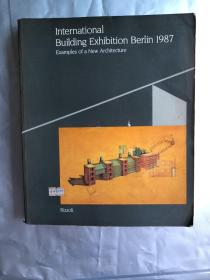 International Building Exhibition Berlin 1987 : examples of a new architecture