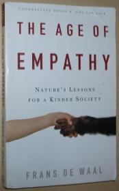 英文原版书 The Age of Empathy: Natures Lessons for a Kinder Society 1st Edition by Frans de Waal (Author)