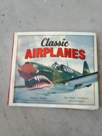 CLASSIC AIRPLANES 经典飞机历史画册 12开精装