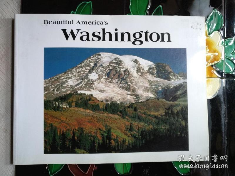 BEAUTIFUL AMERICAS WASHIGTON(扉页有段赠言)