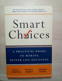 Smart choices:a practical guide to making better life decisions