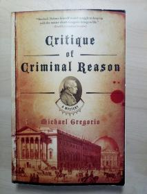 Critique of Criminal Reason: A Mystery