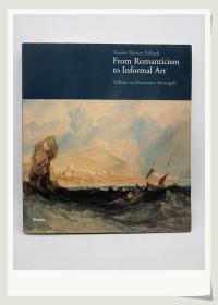 莫奈Turner Monet Pollack:From Romanticism to Informal Art