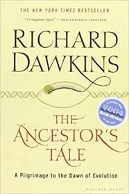 英文原版 The Ancestors Tale: A Pilgrimage to the Dawn of Evolution – 2005 Richard Dawkins