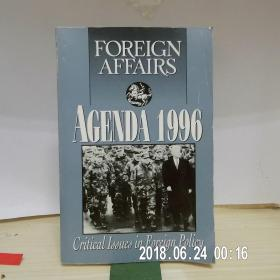 FOREIGN AFFAIRS Agenda 1996__Critical lssues in Foreign Policy(1996外交事务议程__外交政策中的关键问题)