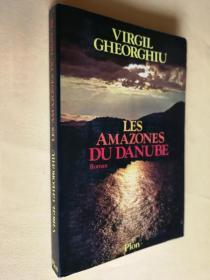 法文原版 Les Amazones du Danube: Roman.Virgil Gheorghiu