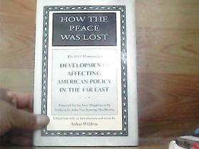 HOW THE PEACE WASLOST