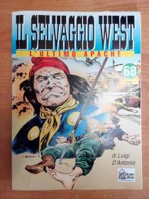 意大利文原版书:Il Selvaggio West - Volume 68 - LUltimo Apache(大16开本连环画)荒野的西部 第68卷