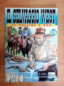 意大利文原版书:Il Selvaggio West - Volume 59-Le colline doro  (大16开本连环画)荒野的西部 第59卷