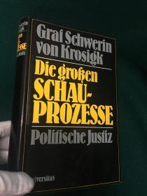 Die Großen Schauprozesse:Poitische Justiz【伟大的表演者:政治正义】【纳粹德国首席部长约翰·路德维希·格拉夫·什未林·冯·科洛希克】
