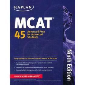 Kaplan MCAT 45: Advanced Prep for Advanced Students (Perfect Score Series)