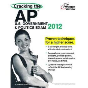 Cracking the AP U.S. Government & Politics Exam