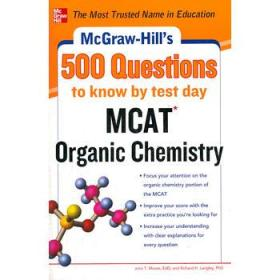 McGraw-Hills 500 MCAT Organic Chemistry Questions to Know by Test Day