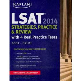 Kaplan LSAT 2014 Strategies, Practice, and Review with 4 Real Practice Tests
