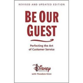 Be Our Guest (Revised and Updated Edition): Perfecting the Art of Customer Service