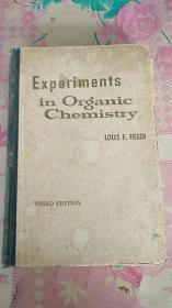 EXPERIMENTS IN ORGANIC CHEMISTRY 有机化学实验法 英文版 16开精装